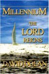 Millennium The Lord Reigns