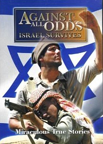 Against All Odds-Israel Survives