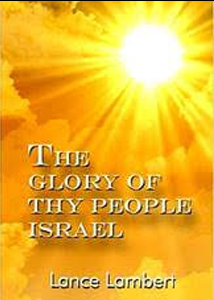 The Glory of Thy People Israel