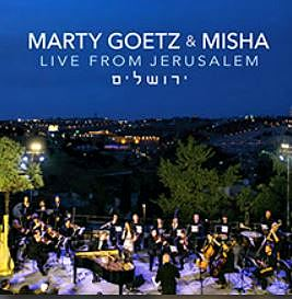 Marty Goetz & Misha Live from Jerusalem 2019